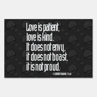 1 Corinthians 13:4 Yard Sign