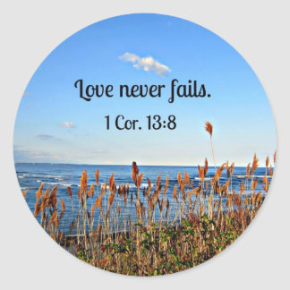 1 Corinthians 13:8 Love never fails. Classic Round Sticker