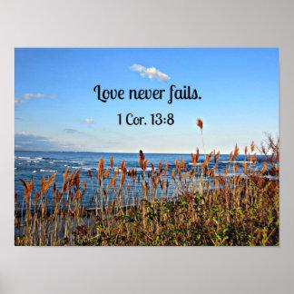 1 Corinthians 13:8 Love never fails. Print