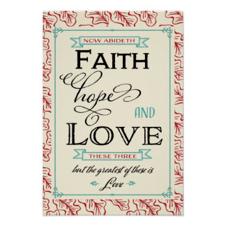 1 Corinthians 13 Faith Hope Love Poster