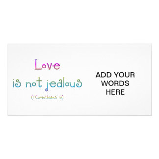 1 Corinthians 13 - Love Is Not Jealous Card