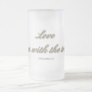 1 Corinthians 13 - Love Rejoices With The Truth Frosted Glass Beer Mug