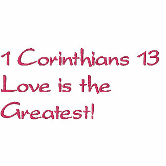 1 Corinthians 13Love is the Greatest!