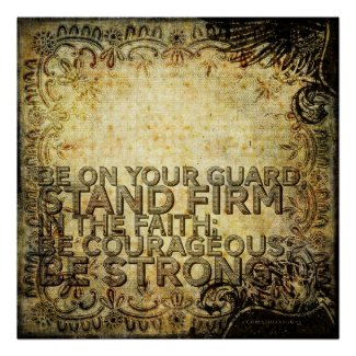 1 Corinthians 16:13 Poster