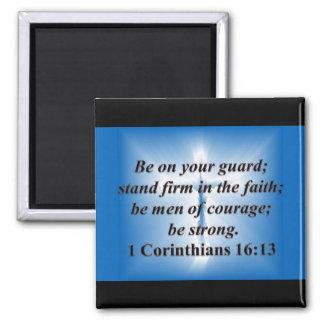 1 Corinthians 16:13 Refrigerator Magnet