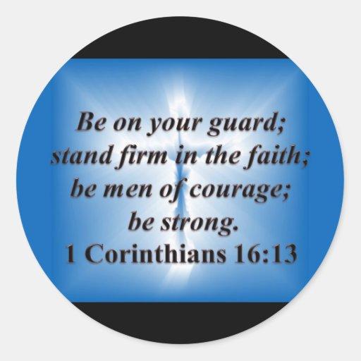 1 Corinthians 16:13 Round Sticker