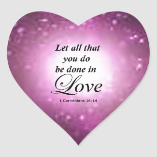 1 Corinthians 16:14 Heart Sticker