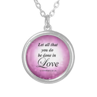 1 Corinthians 16:14 Silver Plated Necklace