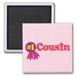 Square Magnet with #1 One Cousin Award design