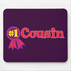 Mousepad with #1 One Cousin Award design