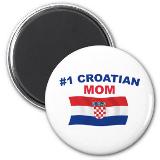 #1 Croatian Mom 2 Inch Round Magnet