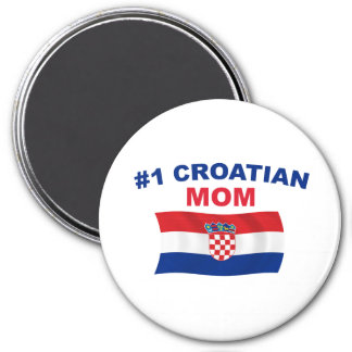 #1 Croatian Mom 3 Inch Round Magnet