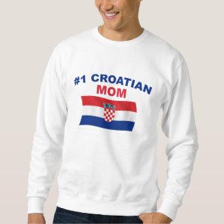 #1 Croatian Mom Sweatshirt