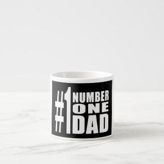 #1 Dad Birthdays & Christmas : Number One Dad 6 Oz Ceramic Espresso Cup