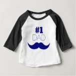 #1 Dad Blue Mustache - Number One Baby T-Shirt