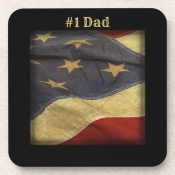 #1 Dad Distressed American Flag Coaster