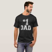 #1 Dad Father's Day T-Shirt