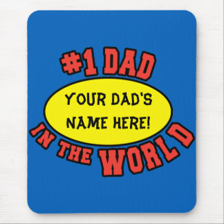 #1 Dad in the World Customize Father's Day Mouse Pad
