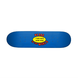 #1 Dad in the World Customize Father's Day Skateboard Deck