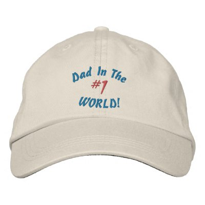 #1 Dad In The, WORLD!-Embroidered Hat