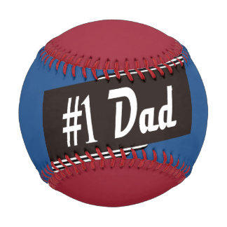#1 Dad - pick your own colors baseball