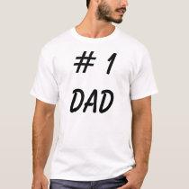 # 1 Dad Shirt - Funny Father Tee Shirts