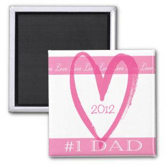 #1 Dad Valentine Magnet
