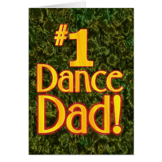 #1 Dance Dad Card
