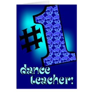 #1 Dance Teacher Greeting Card