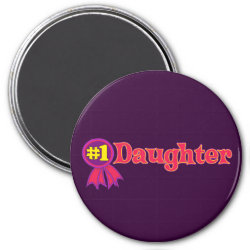 Round Magnet with #1 Daughter Award design
