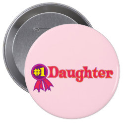 Round Button with #1 Daughter Award design