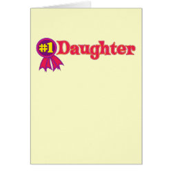 Greeting Card with #1 Daughter Award design