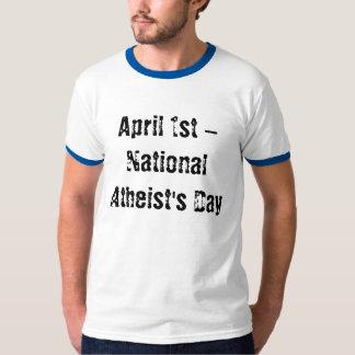 1 de abril - el día del ateo nacional playera