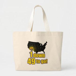 1 down 49 to go - Arizona Immigration Tote Bag