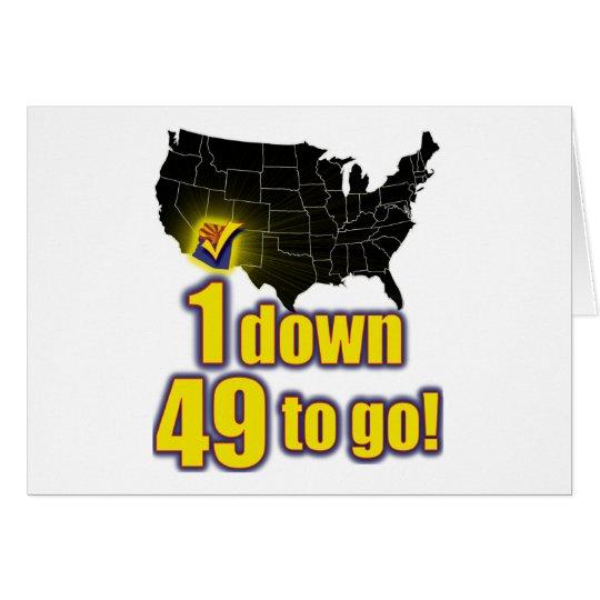 1 down, 49 to go! - Arizona Immigration Card