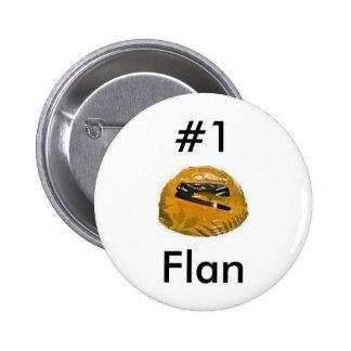#1 flan pins