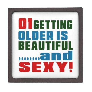 1 getting older is beautiful and sexy premium jewelry box