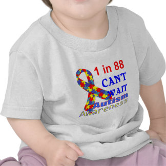 1 IN 88 CAN'T WAIT Autism Awareness Tshirt