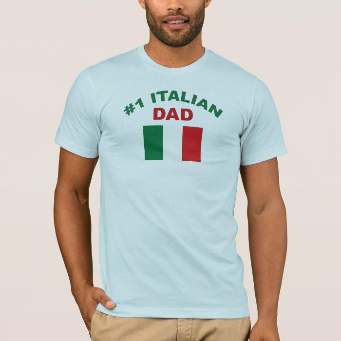 #1 Italian Dad T-Shirt