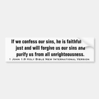 1 John 1:9 New International Version Bumper Sticker