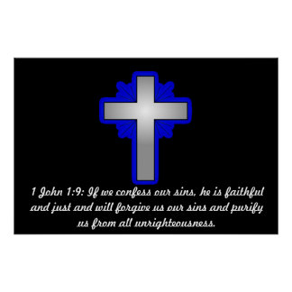 1 John 1:9 with Cross Poster