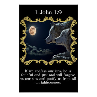 1 John 1:9 Wolves looking into the full moon. Poster