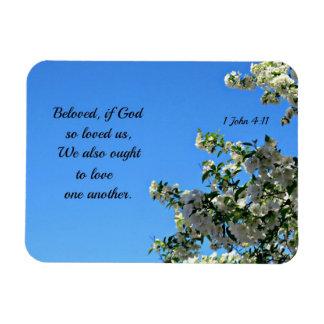 1 John 4:11 Beloved, if God so loved us... Magnet