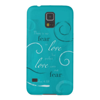 1 John 4:18 Cases For Galaxy S5