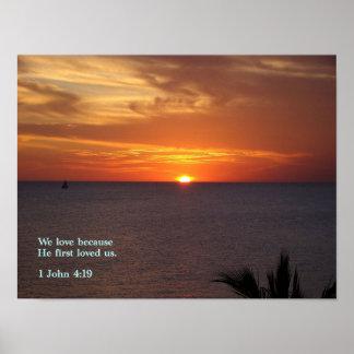 1 John 4:19 Sunrise Print
