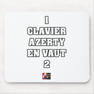 1 KEYBOARD AZERTY IS WORTH 2 of THEM - Word games Mouse Pad