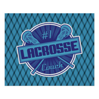 #1 Lacrosse Coach Poster Print