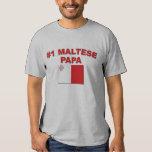 #1 Maltese Papa T Shirts