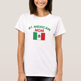 #1 Mexican Mom T-Shirt