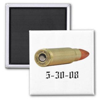 1 million 1 shot bullet, 5-30-08 magnet